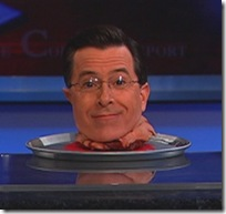 Not so funny now, eh, Colbert?