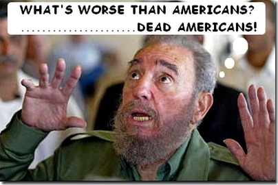 It even shocked Castro.